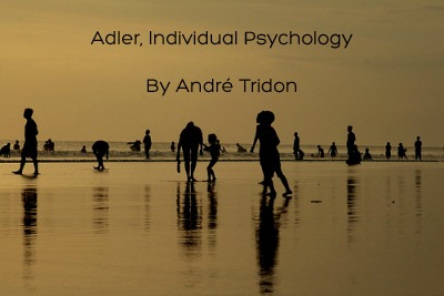 Adler, Individual Psychology By André Tridon.